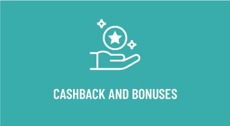 Cashback and Bonuses